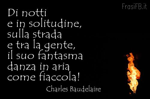 Poesia Di Charles Baudelaire Da Inserire Sul Tuo Profilo Di Fb